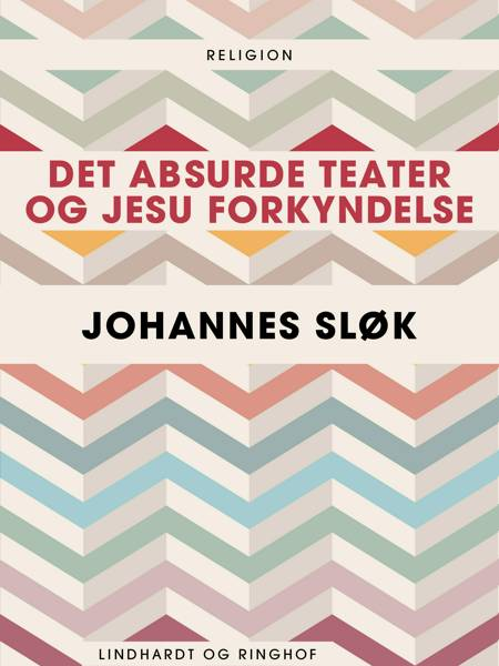 Det absurde teater og Jesu forkyndelse af Johannes Sløk
