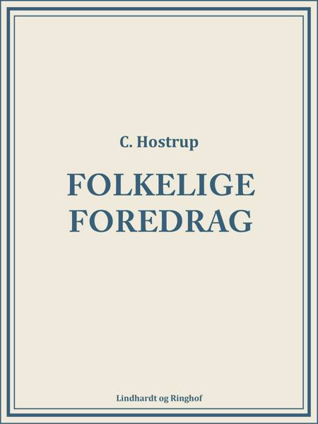 Folkelige foredrag af C. Hostrup