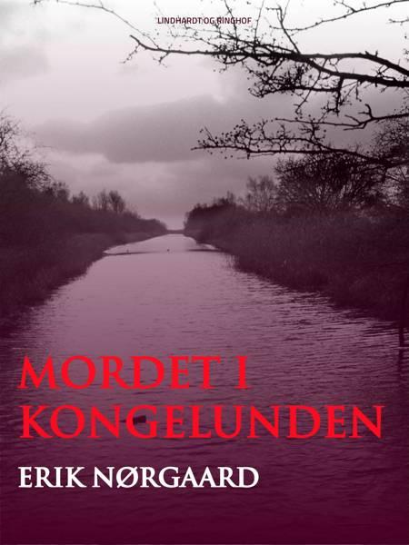 Mordet i Kongelunden af Erik Nørgaard