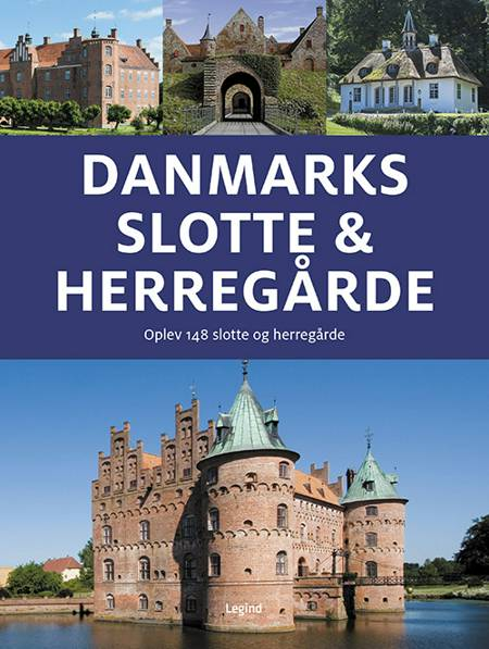 Danmarks slotte & herregårde af Jørgen Hansen