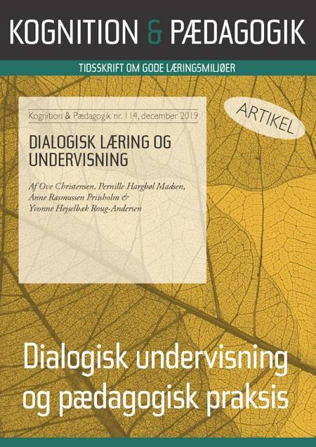Dialogisk læring og undervisning af Ove Christensen, Pernille Hargbøl Madsen og Anne Rasmussen Priisholm m.fl.
