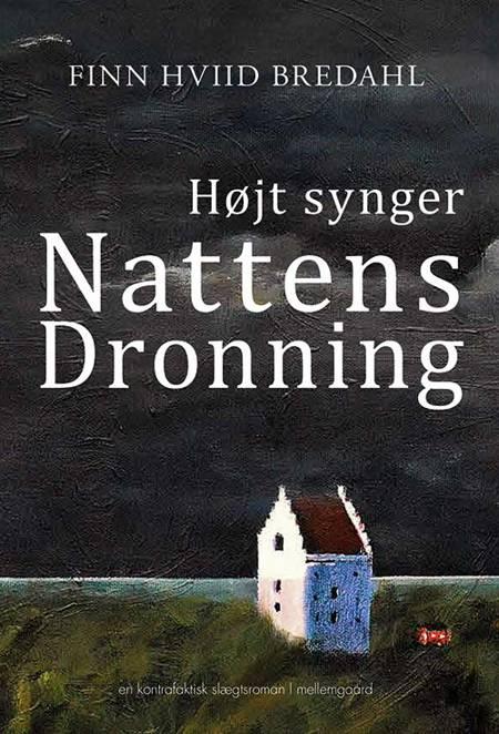 Højt synger Nattens Dronning af Finn Hviid Bredahl
