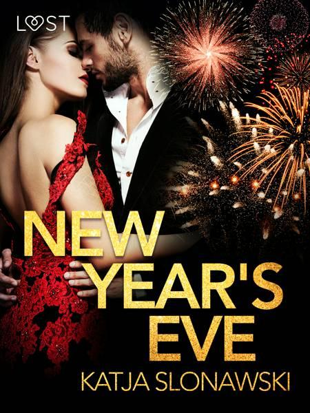 New Year s Eve - Erotic Short Story af Katja Slonawski