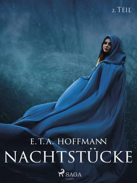 Nachtstücke - 2. Teil af E. T.a. Hoffmann