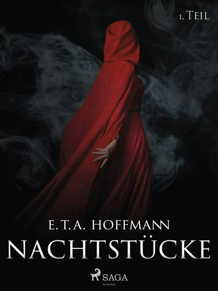 Nachtstücke - 1. Teil af E. T.a. Hoffmann