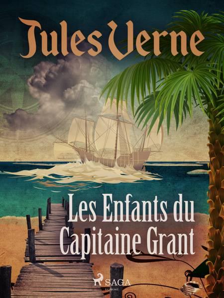 Les Enfants du Capitaine Grant af Jules Verne