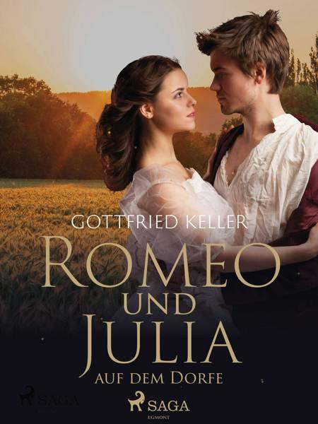 Romeo und Julia auf dem Dorfe af Gottfried Keller