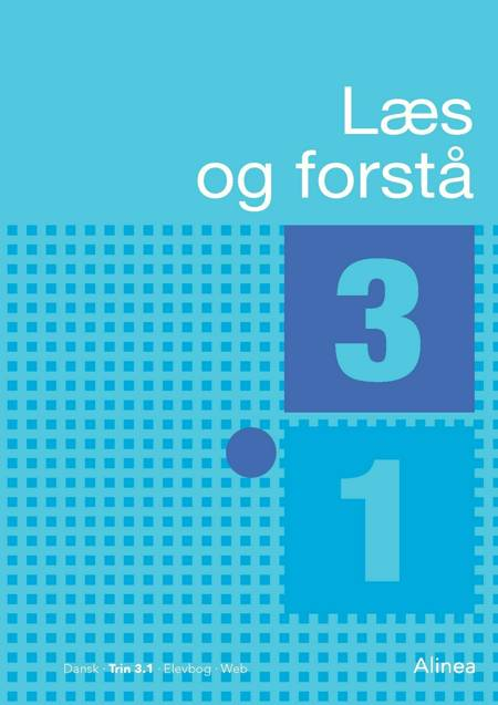 Læs og forstå 3, 1 af Anton Nielsen, Lavra Enevoldsen og Cecilie Bogh