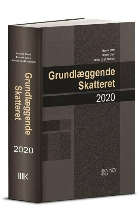 Grundlæggende skatteret 2020 af Henrik Gam, Henrik Dam og Jacob Graff Nielsen