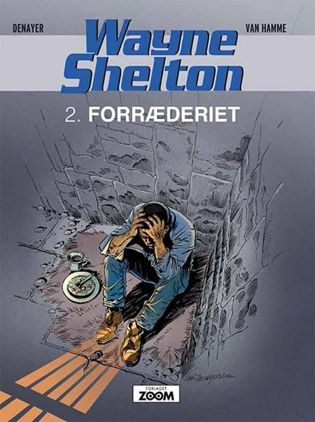 Wayne Shelton 2: Forræderiet af Jean van Hamme og Denayer