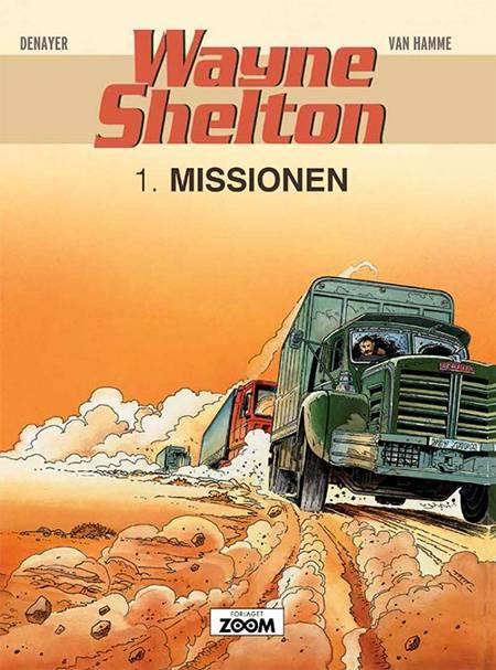 Wayne Shelton 1: Missionen af Jean van Hamme og Denayer