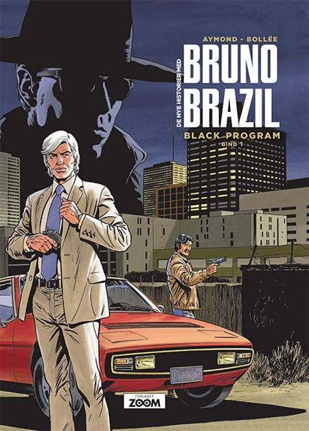 Bruno Brazil 1: Black program af Aymond og Bollée