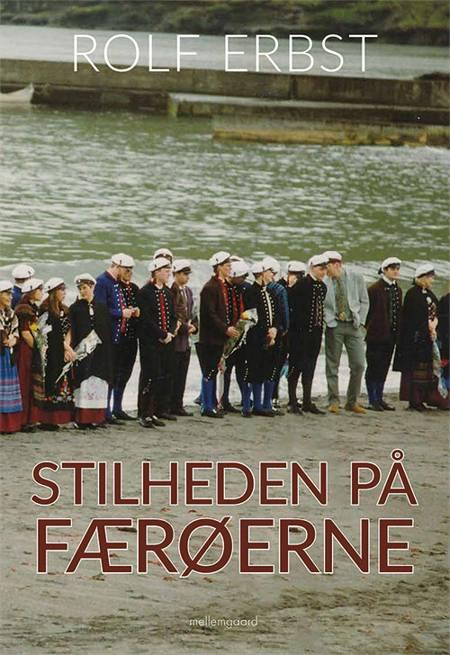Stilheden på Færøerne af Rolf Erbst