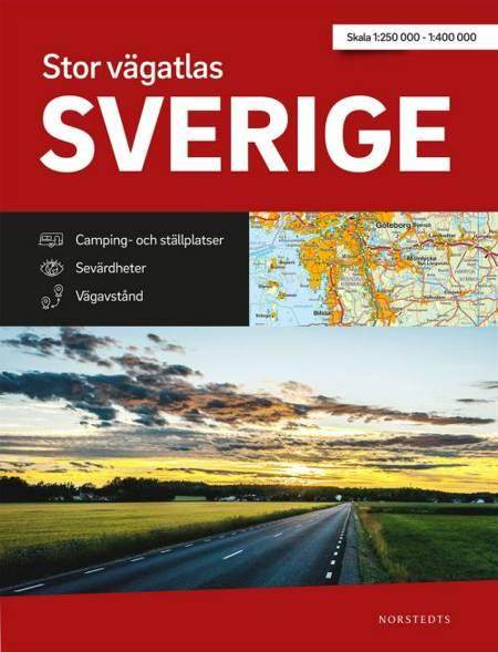 Stor vägatlas Sverige : skala 1:250 000/1:400 000 af Norstedts