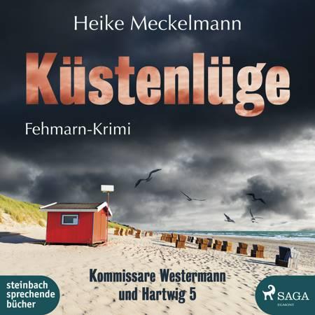 Küstenlüge: Fehmarn-Krimi (Kommissare Westermann und Hartwig 5) af Heike Meckelmann