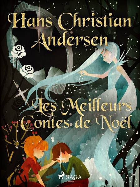 Les Meilleurs Contes de Noël af H.C. Andersen