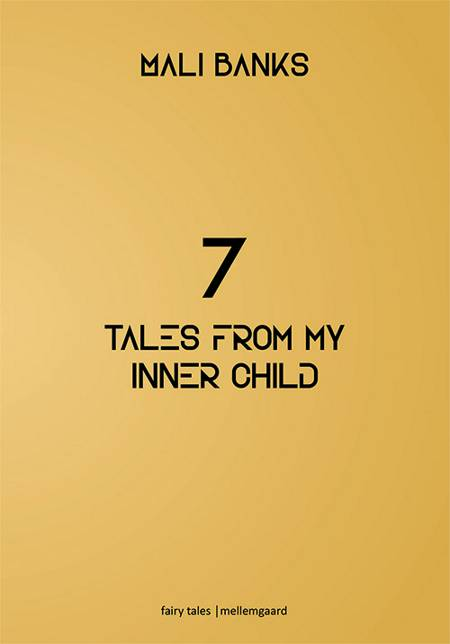 7 tales from my inner child af Mali Banks
