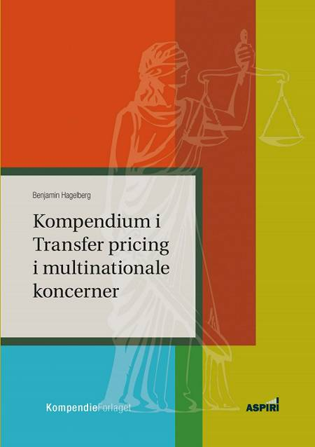 Kompendium i Transfer pricing i multinationale koncerner af Benjamin Hagelberg