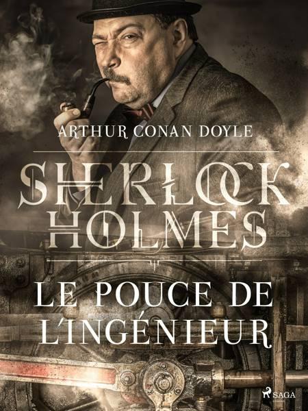 Le Pouce de l'ingénieur af Arthur Conan Doyle