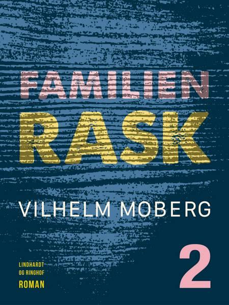 Familien Rask - Bind 2 af Vilhelm Moberg