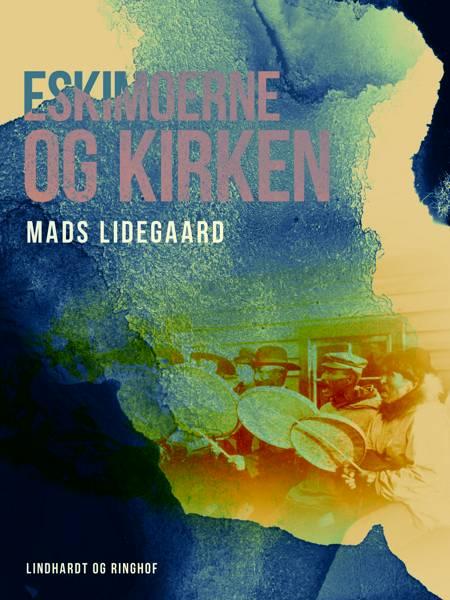 Eskimoerne og kirken af Mads Lidegaard