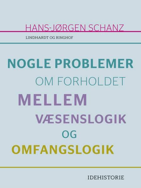 Nogle problemer om forholdet mellem væsenslogik og omfangslogik af Hans-Jørgen Schanz