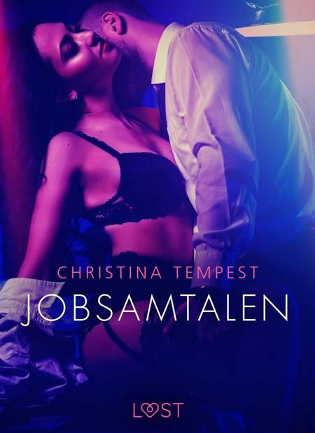 Jobsamtalen - Erotisk novelle af Christina Tempest