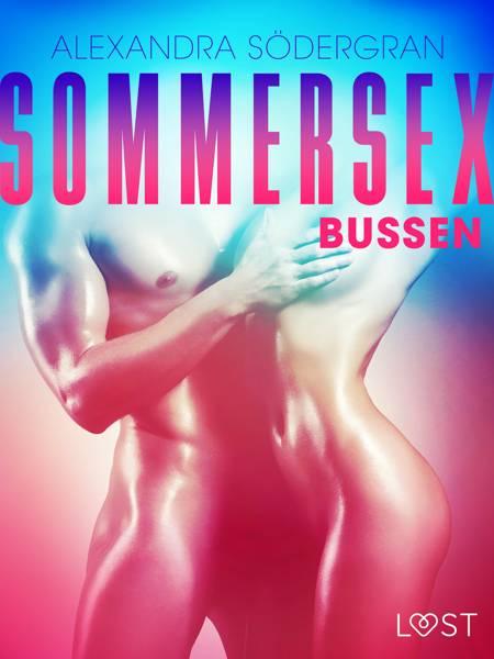 Sommersex 1: Bussen af Alexandra Södergran
