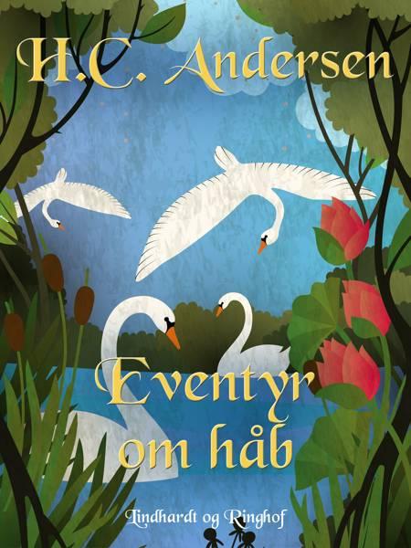 Eventyr om håb af H.C. Andersen
