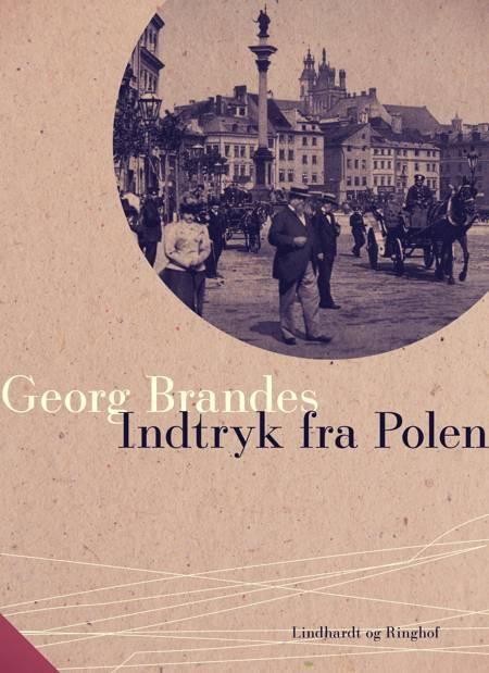 Indtryk fra Polen af Georg Brandes