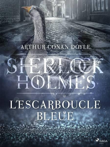L'Escarboucle bleue af Arthur Conan Doyle