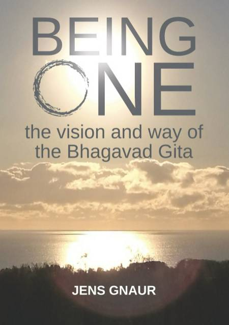 Being One: the vision and way of the Bhagavad Gita af Jens Gnaur