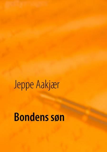 Bondens søn af Jeppe Aakjær og Poul Erik Kristensen