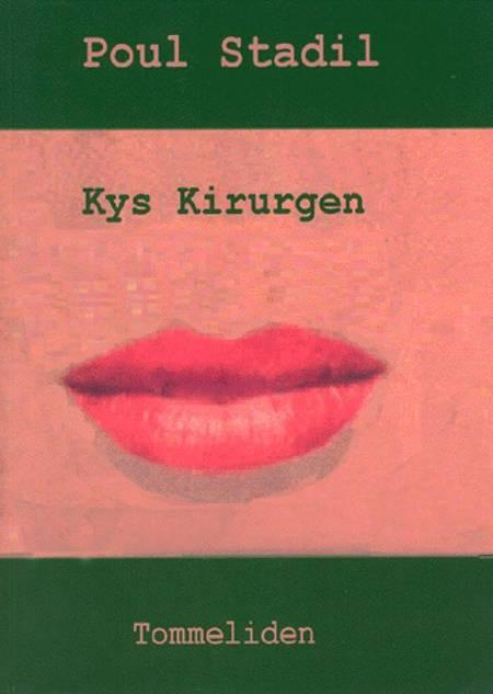Kys kirurgen af Poul Stadil
