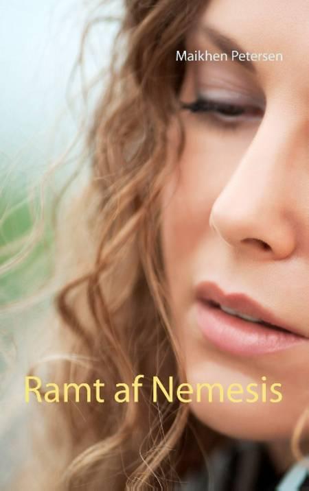 Ramt af Nemesis af Maikhen Petersen