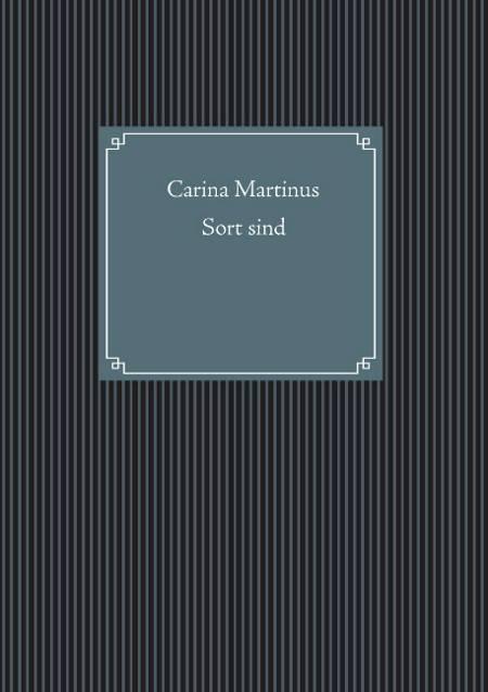 Sort sind af Carina Martinus