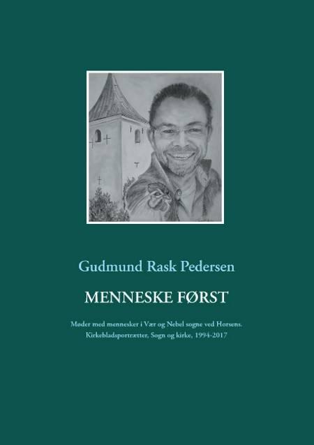 Menneske først af Gudmund Rask Pedersen
