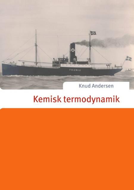 Kemisk termodynamik af Knud Andersen
