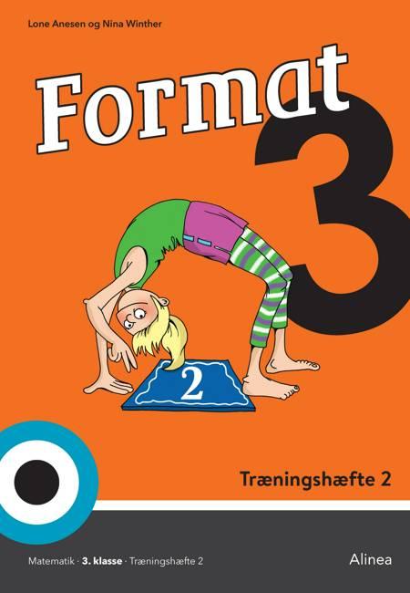 Format 3, Træningshæfte 2 af Lone Anesen og Nina Winther Arnt