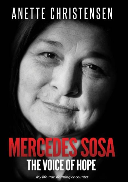 Mercedes Sosa - The Voice of Hope af Anette Christensen