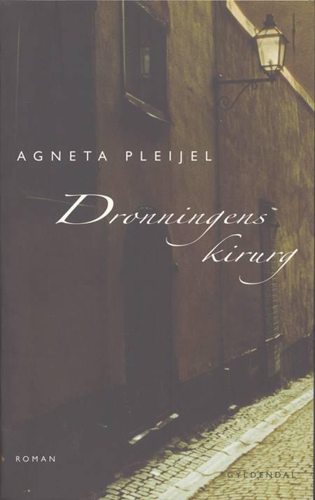 Dronningens kirurg af Agneta Pleijel