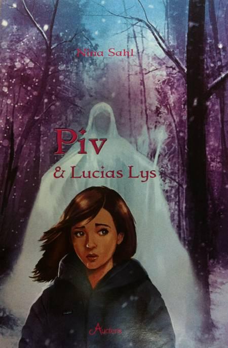 Piv & Lucias lys af Nina Sahl