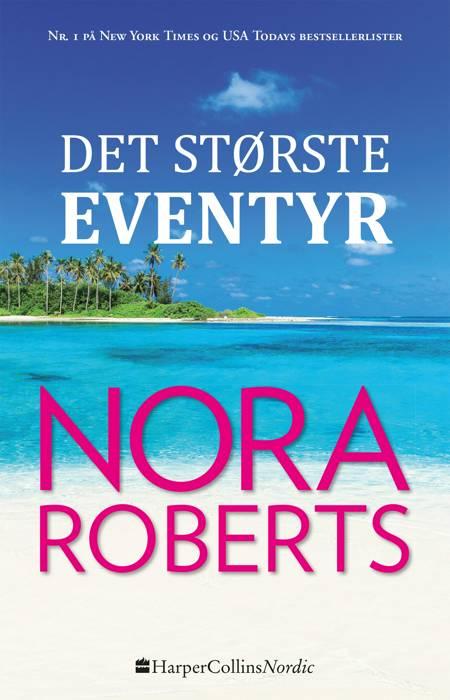 Det største eventyr af Nora Roberts
