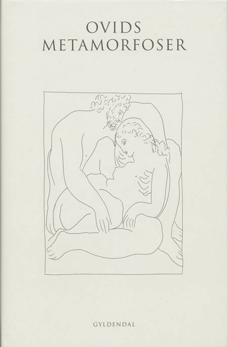 Ovids Metamorfoser med ledsager af Otto Steen Due af Ovid