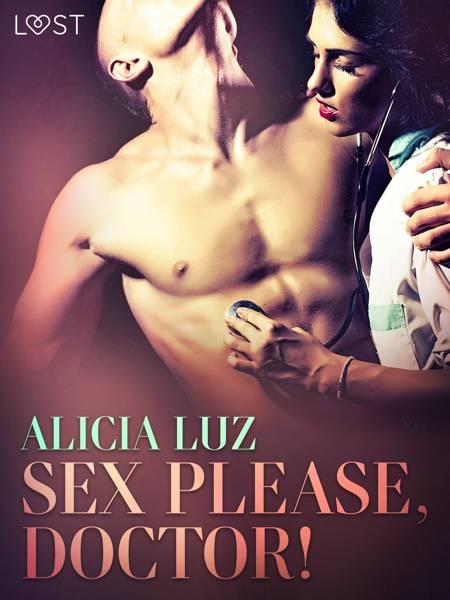 Sex Please, Doctor! - Erotic short story af Alicia Luz