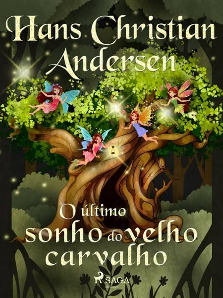 O último sonho do velho carvalho af H.C. Andersen