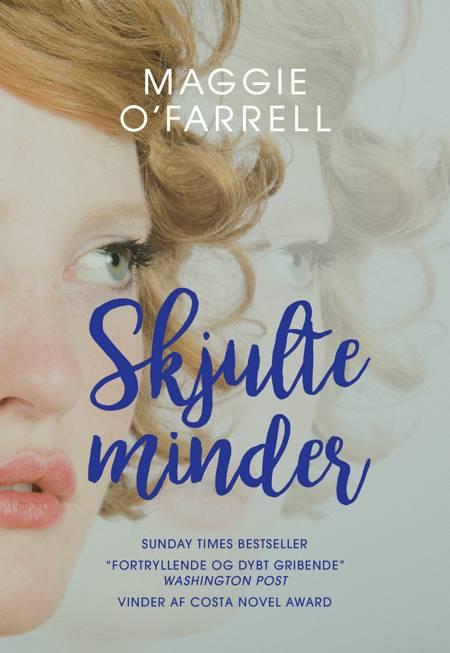 SKJULTE MINDER af Maggie O'Farrell