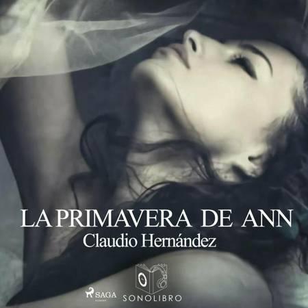 La primavera de Ann af Claudio Hernandez