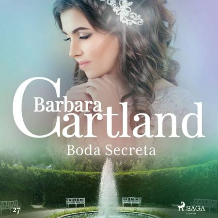 Boda Secreta (La Colección Eterna de Barbara Cartland 27) af Barbara Cartland
