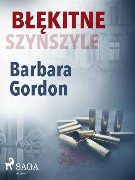 Błękitne szynszyle af Barbara Gordon